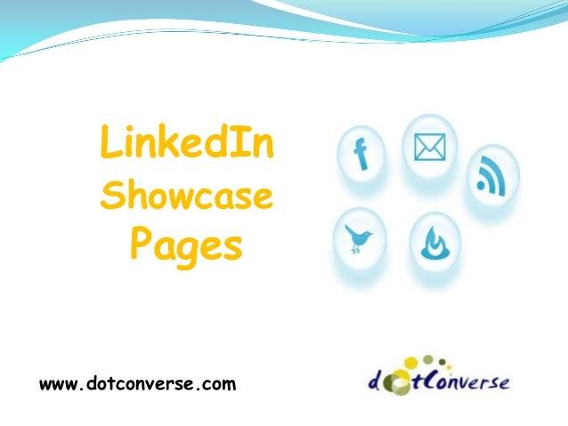 LinkedIn Showcase Pages www.dotconverse.com