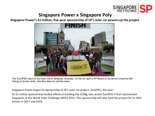 Singapore Power began its sponsorship of SP's solar car project, SunSPEC, this year. Its $1 million sponsorship fuelled ef...