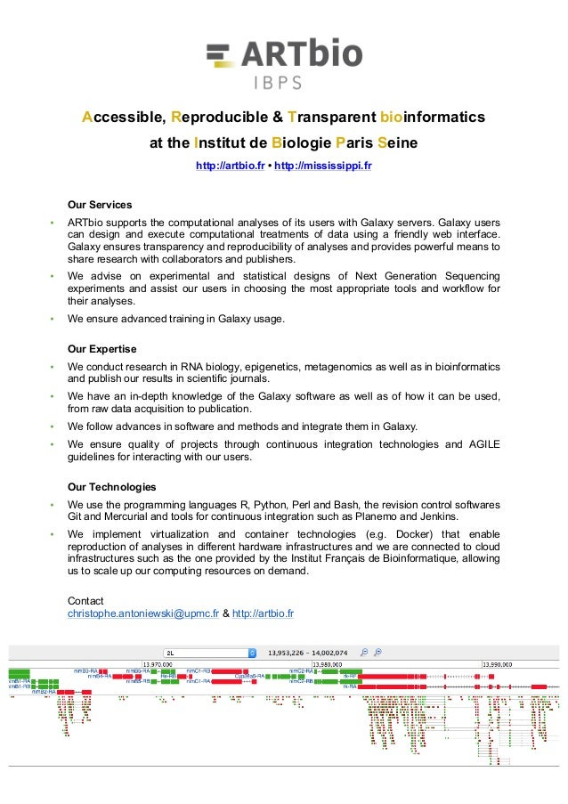 Accessible, Reproducible & Transparent bioinformatics at the Institut de Biologie Paris Seine http://artbio.fr • http://mi...