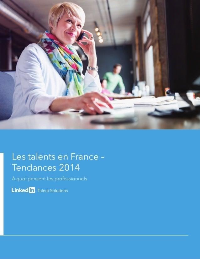 Les talents en France – Tendances 2014 À quoi pensent les professionnels
