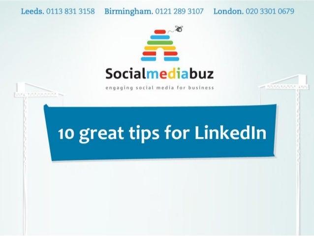 10 LinkedIn tips for business