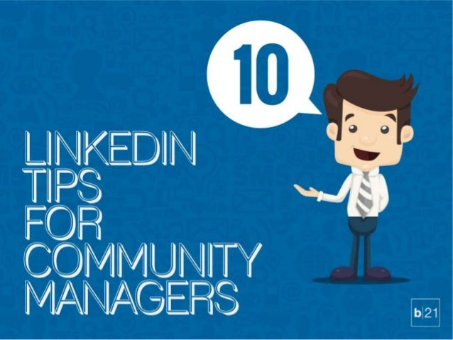 10 Linkedin Tips for Community Managers