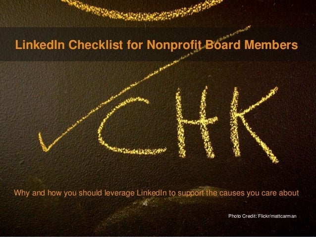 LinkedIn Checklist for Nonprofit Board Members  Marketing Solutions  Why and how you should leverage LinkedIn to support t...