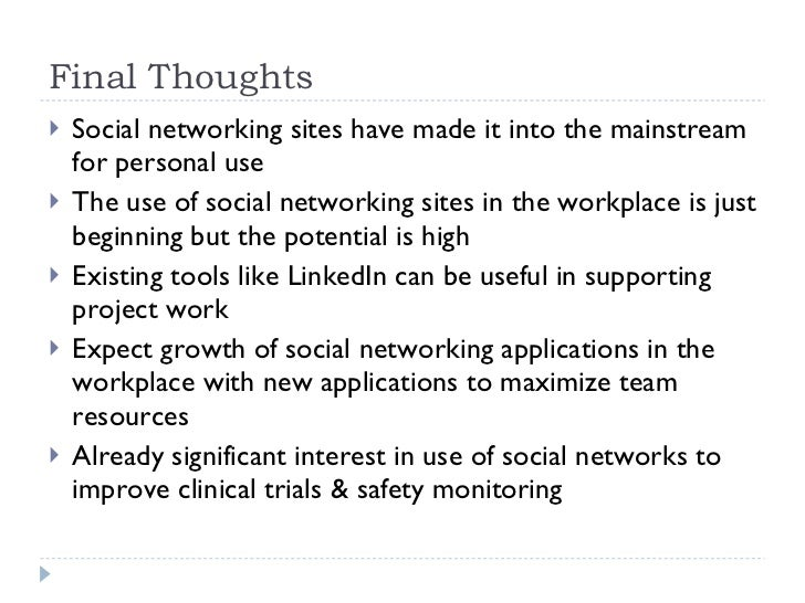 final thoughts ul li social networking sites