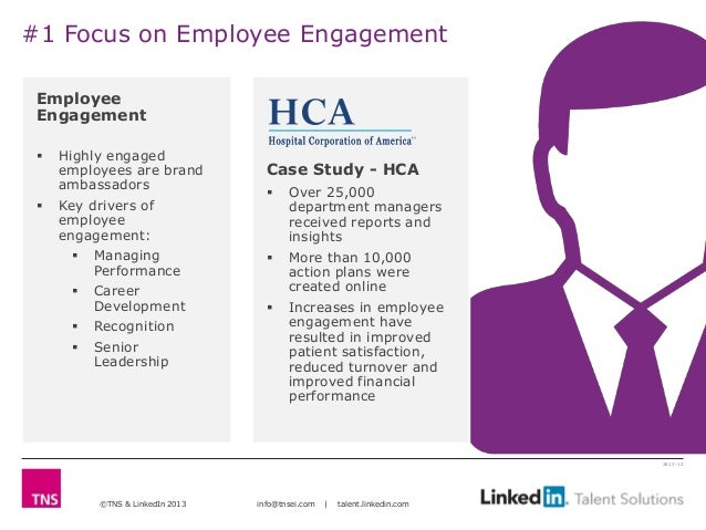 #1 Focus on Employee Engagement Employee Engagement    Highly engaged     employees are brand           Case Study - HCA ...