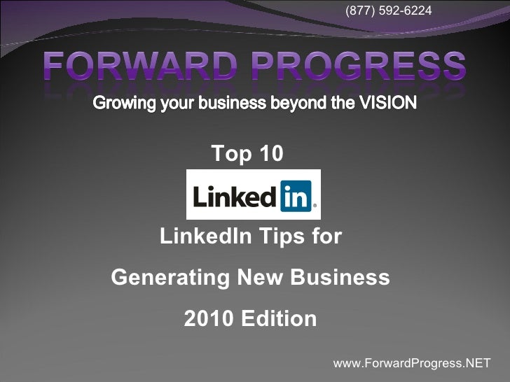 Top 10  LinkedIn Tips for Generating New Business 2010 Edition