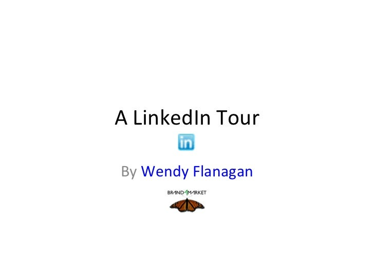A LinkedIn Tour By  Wendy Flanagan