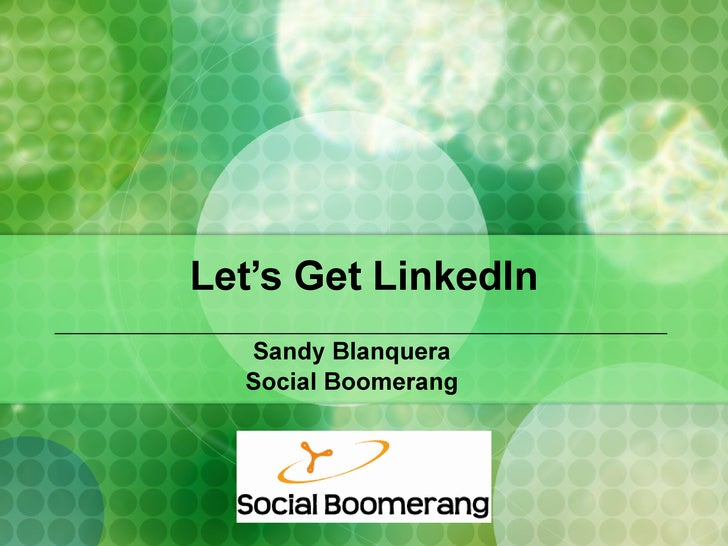 Let's Get LinkedIn Sandy Blanquera Social Boomerang
