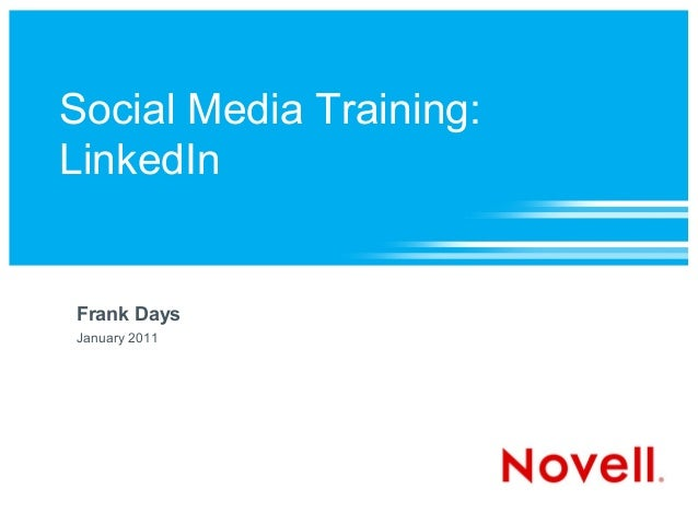 Social Media Training: LinkedIn Frank Days January 2011
