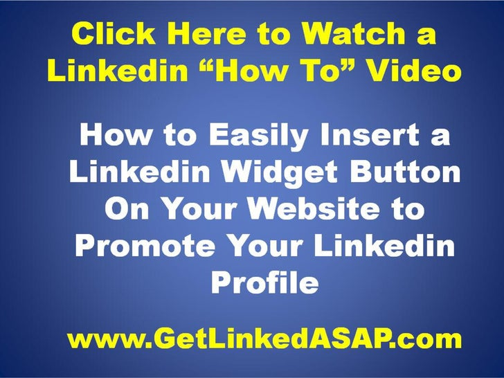 """Linkedin Training Video - Turn Prospects Into Connections By Adding a Linkedin Button """"Widget"""" To Your Website"""