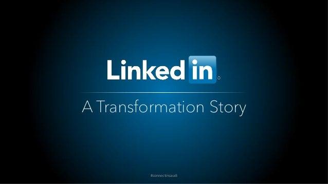 A Transformation Story #connectinsaudi