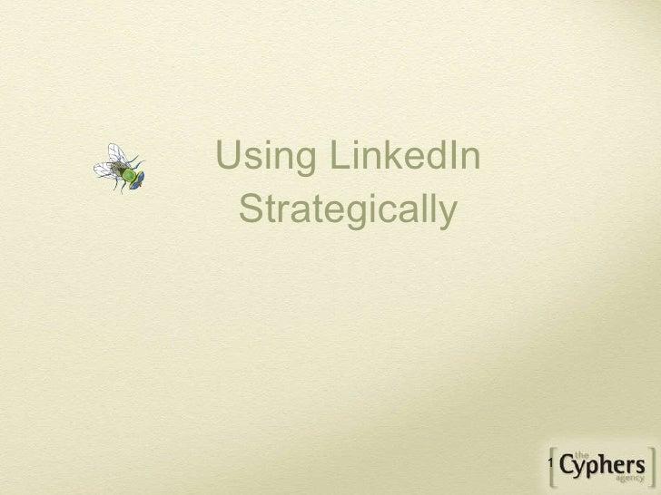 Using LinkedIn Strategically