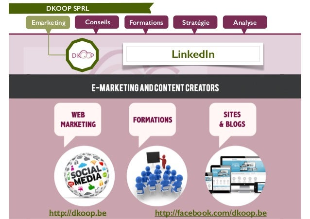 DKOOP SPRL  Conseils Emarketing Formations Stratégie Analyse  LinkedIn  http://dkoop.be http://facebook.com/dkoop.be