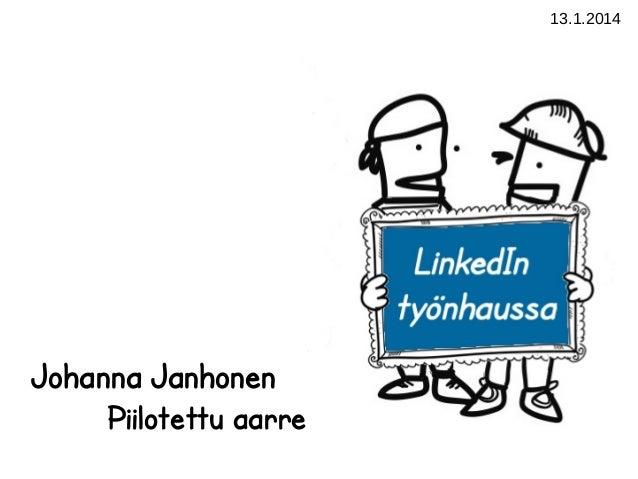 13.1.2014  Johanna Janhonen Piilotettu aarre