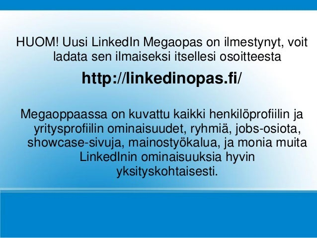 LinkedIn työnhaussa - pikaopas Slide 2