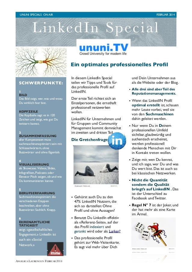 UNUNI SPECIALS ON AIR 	   FEBRUAR 2014  Li n k ed In Special Ein optimales professionelles Profil SCHWERPUNKTE: 1 BILD Das ...