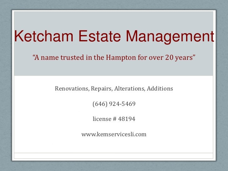 """Ketcham Estate Management""""A name trusted in the Hampton for over 20 years""""Renovations, Repairs, Alterations, Additions(64..."""