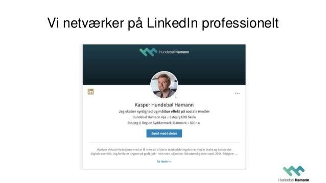 Vi netværker på LinkedIn professionelt
