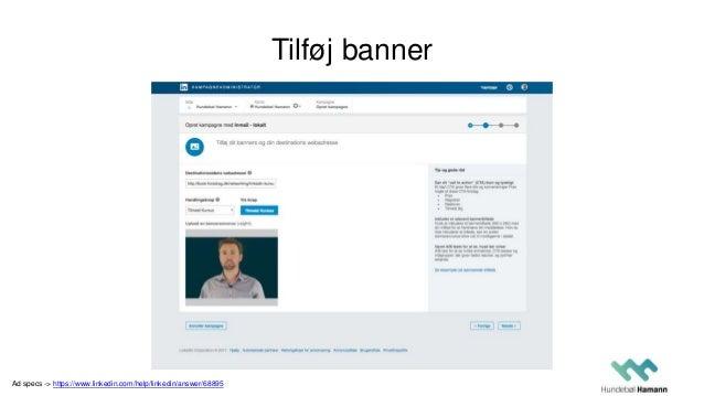 Tilføj banner Ad specs -> https://www.linkedin.com/help/linkedin/answer/68895