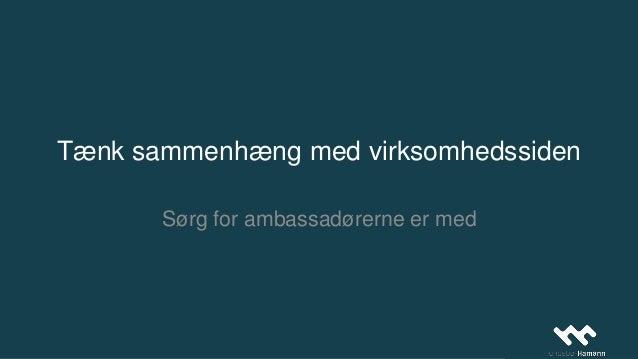 Ambassadører: deler sidens opdateringer med relevant netværk