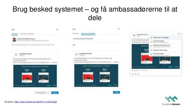 Gør det nemt for ambassadørerne at dele/like/kommentere