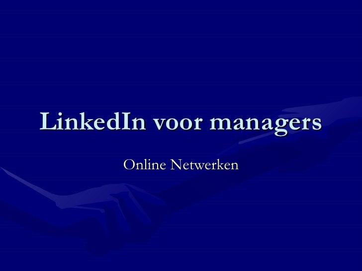 LinkedIn voor managers Online Netwerken