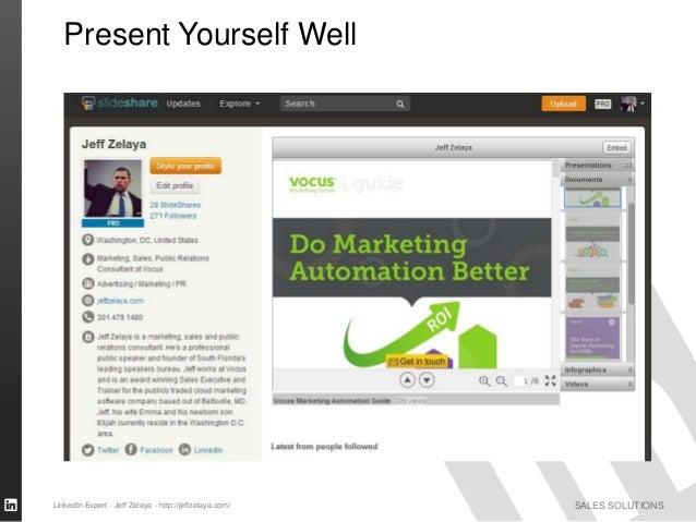 SALES SOLUTIONS Present Yourself Well LinkedIn Expert - Jeff Zelaya - http://jeffzelaya.com/