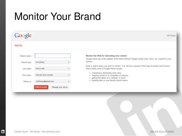 SALES SOLUTIONS Monitor Your Brand LinkedIn Expert - Jeff Zelaya - http://jeffzelaya.com/