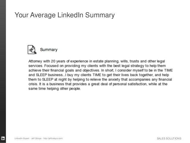 SALES SOLUTIONS Your Average LinkedIn Summary LinkedIn Expert - Jeff Zelaya - http://jeffzelaya.com/