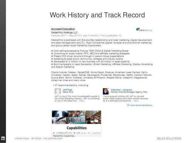 SALES SOLUTIONS Work History and Track Record LinkedIn Expert - Jeff Zelaya - http://jeffzelaya.com/