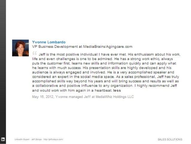 SALES SOLUTIONSLinkedIn Expert - Jeff Zelaya - http://jeffzelaya.com/