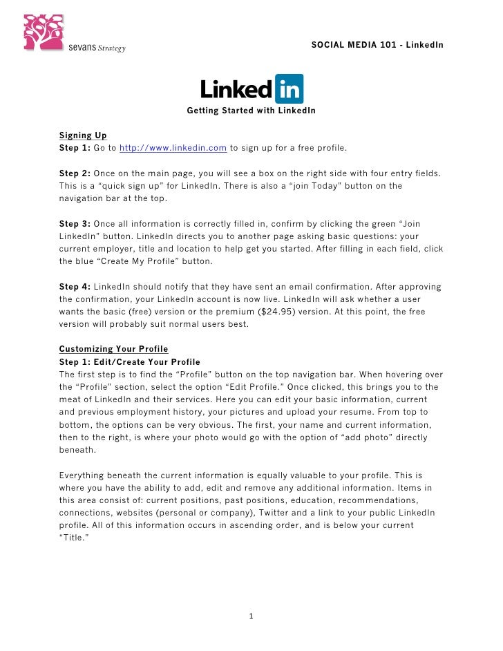 SOCIAL MEDIA 101 - LinkedIn                                Getting Started with LinkedInSigning UpStep 1: Go to http://w...