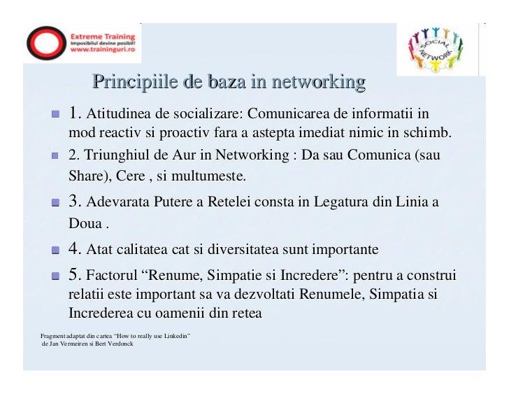 Principiile de baza in networking          1. Atitudinea de socializare: Comunicarea de informatii in          mod reactiv...