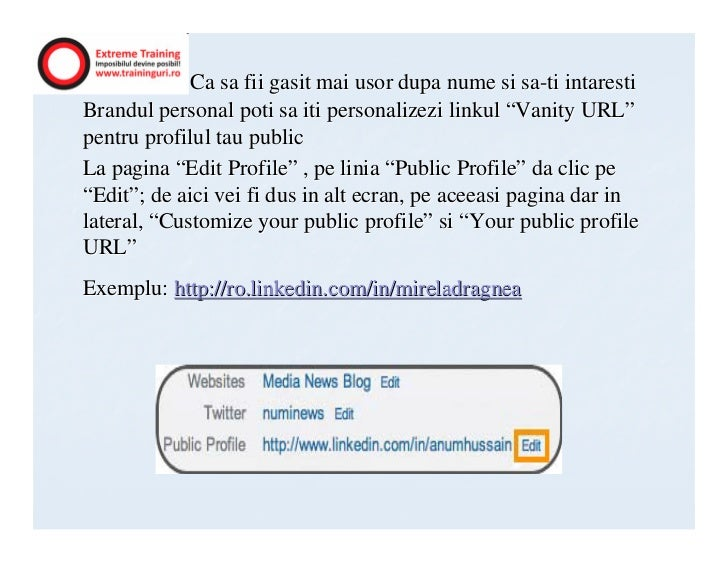 "Ca sa fii gasit mai usor dupa nume si sa-ti intarestiBrandul personal poti sa iti personalizezi linkul ""Vanity URL""pentru ..."