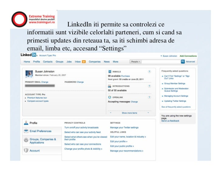 LinkedIn iti permite sa controlezi ceinformatii sunt vizibile celorlalti parteneri, cum si cand saprimesti updates din ret...