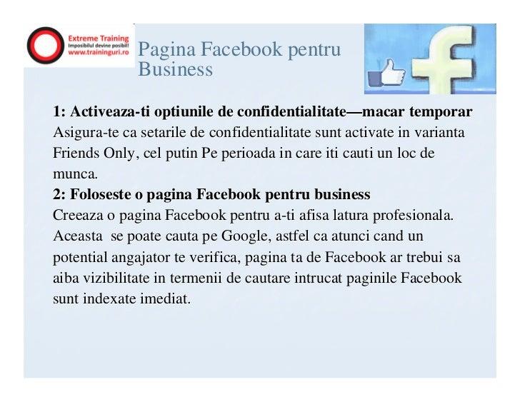 Ce sa nu faci pe Facebook            cand iti cauti jobNu comenta la adresa potentialilor sau actualilor angajatori;Nu fac...