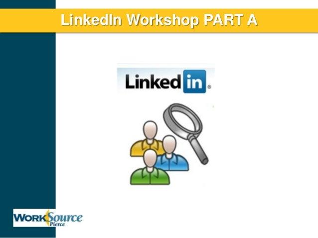 LinkedIn Workshop PART A