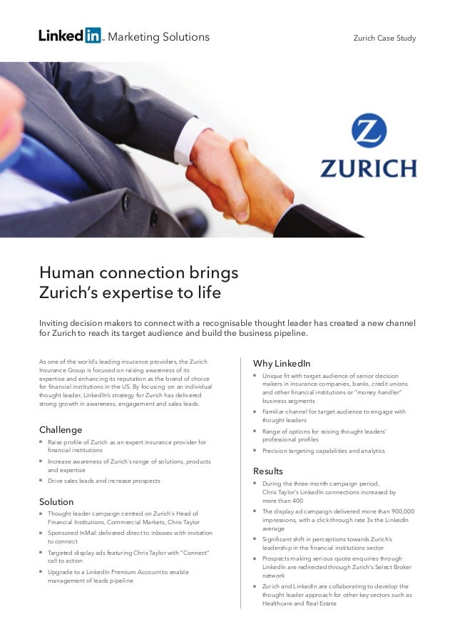 Marketing SolutionsHuman connection bringsZurich's expertise to lifeInviting decision makers to connect with a recognisabl...