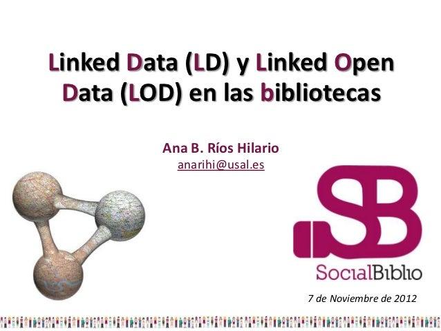Linked Data y Linked Open Data en las Bibliotecas