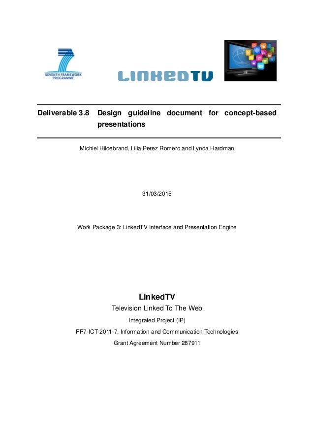 Linkedtv Deliverable 38 Design Guideline Document For Concept Base