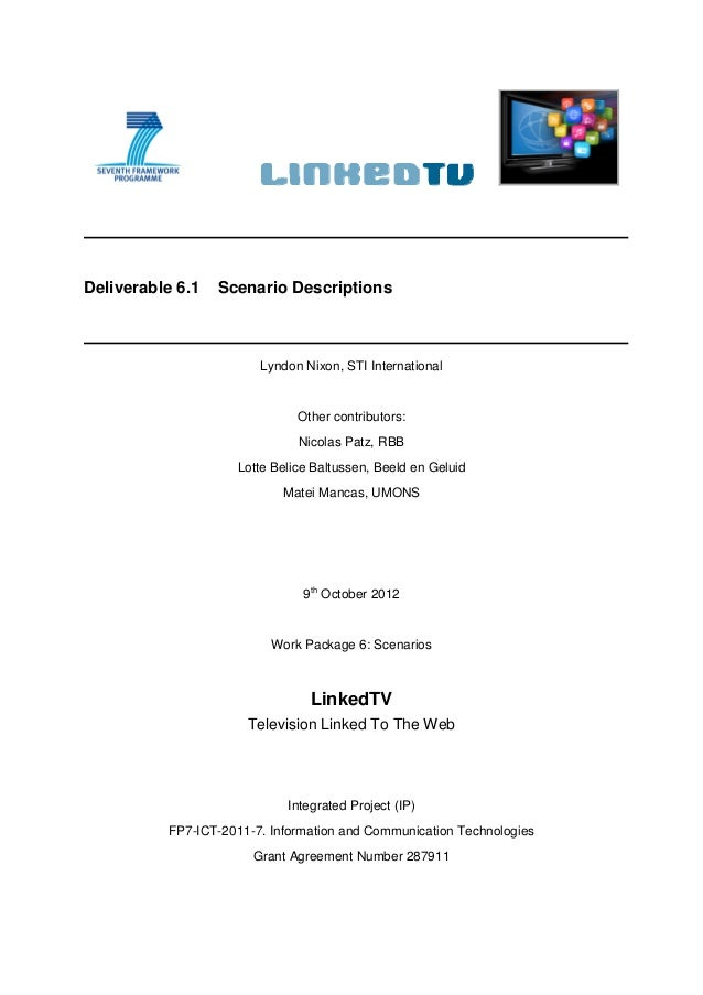 Deliverable 6.1   Scenario Descriptions                        Lyndon Nixon, STI International                            ...