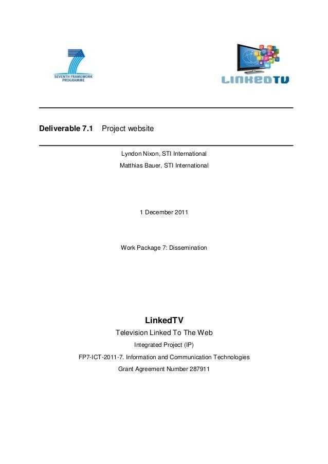 Deliverable 7.1   Project website                        Lyndon Nixon, STI International                       Matthias Ba...