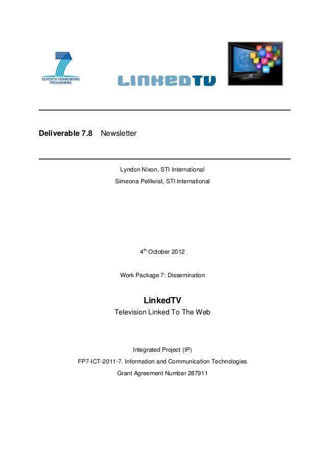 Deliverable 7.8   Newsletter                        Lyndon Nixon, STI International                      Simeona Pellkvist...