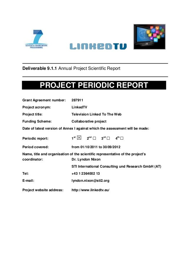 Deliverable 9.1.1 Annual Project Scientific Report            PROJECT PERIODIC REPORTGrant Agreement number:        287911...