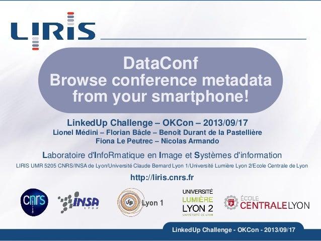 Laboratoire d'InfoRmatique en Image et Systèmes d'information LIRIS UMR 5205 CNRS/INSA de Lyon/Université Claude Bernard L...