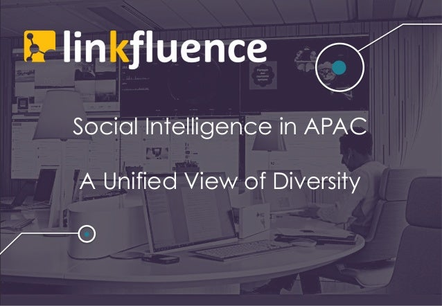 Social Intelligence in APAC A Unified View of Diversity
