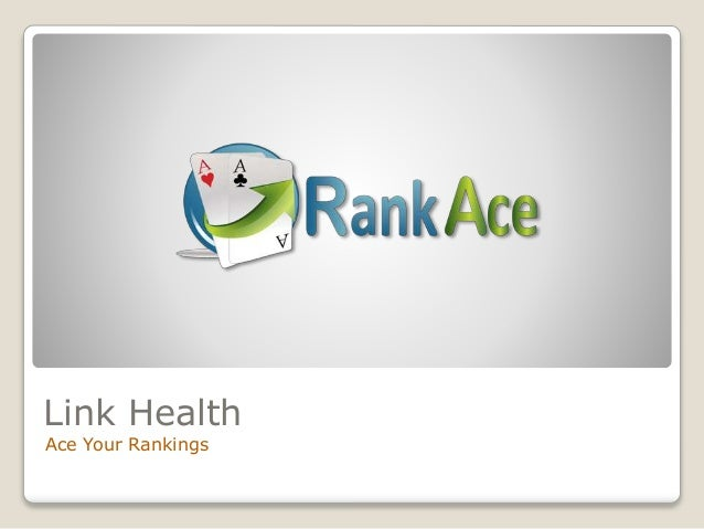 Link Health Ace Your Rankings