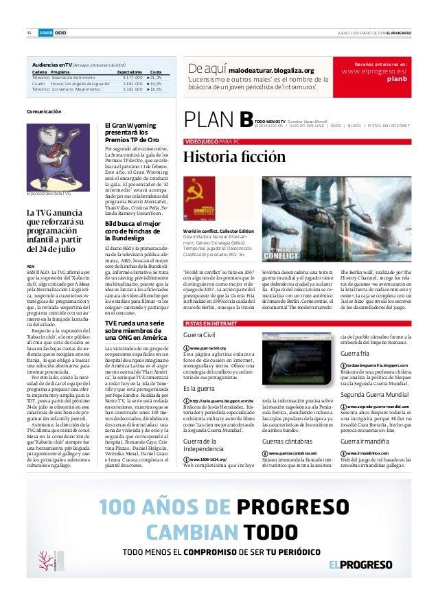 PLAN B Reseñas anteriores en: www.elprogreso.es/ planb De aquí malodeaturar.blogaliza.org 'Lucensismo e outros males' es e...