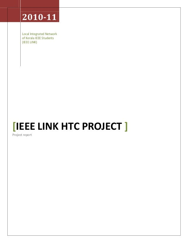 2010-11 Local Integrated Network of Kerala IEEE Students (IEEE LINK) [IEEE LINK HTC PROJECT ] Project report