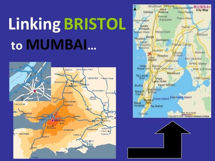 Linking   BRISTOL  to  MUMBAI …